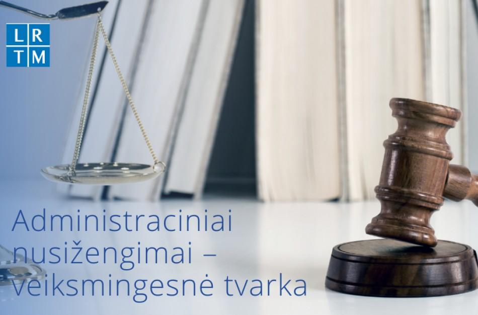 Pranešusiems apie galimai padarytą administracinį nusižengimą – daugiau teisių