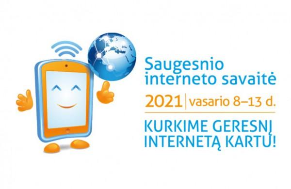 Startuoja saugesnio interneto savaitė 2021