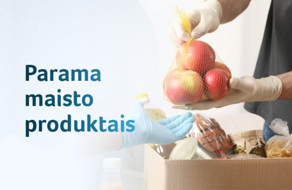 Apie 180 tūkstančių nepasiturinčiųjų balandį gaus antrąją paramą maisto produktais