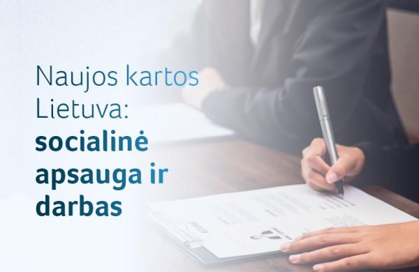 """""""Naujos kartos Lietuva"""": 100 mln. eurų užimtumo pertvarkai ir rėmimui"""