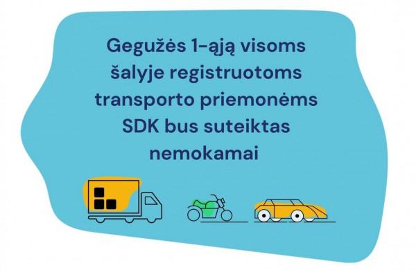 Gegužės 1-ąją visoms šalyje registruotoms transporto priemonėms SDK bus suteiktas nemokamai