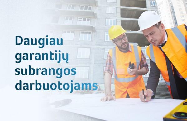 Darbo kodekso pakeitimai: daugiau garantijų samdomiems subrangos darbuotojams
