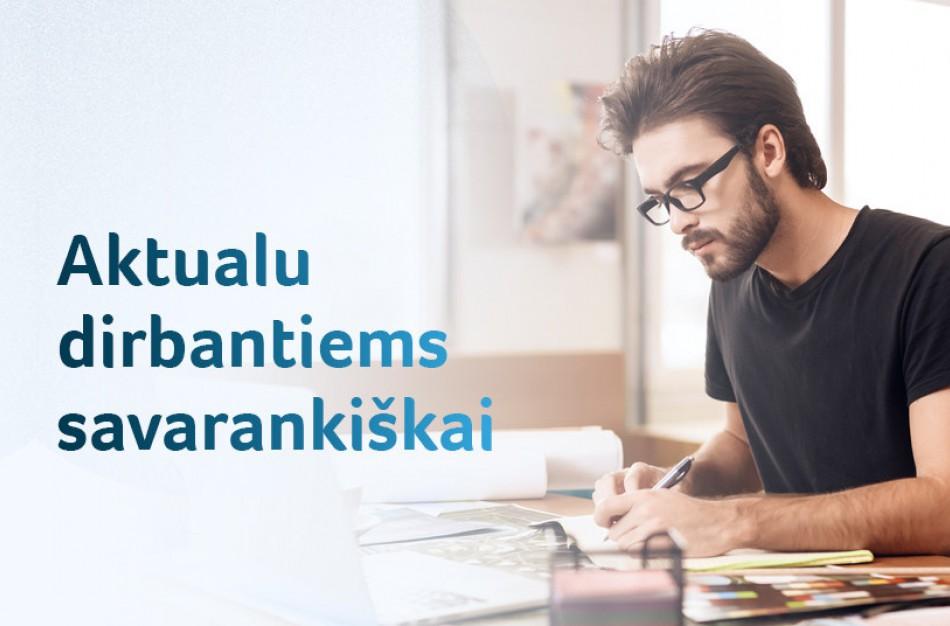 Savarankiškai dirbantiems – taiklesnė parama ir teisė gauti darbo paieškos išmoką