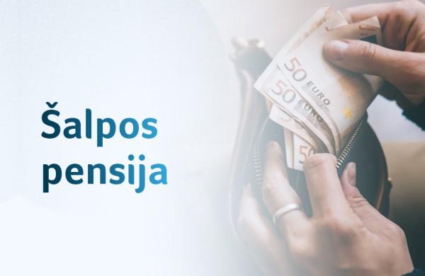 Šalpos pensijas siūloma skirti platesniam ratui gavėjų