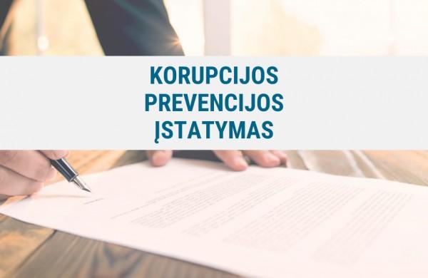 Priimtas naujas Korupcijos prevencijos įstatymas