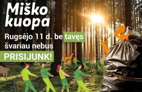 """Gyventojai kviečiami į visuotinę talką """"Miško kuopa"""""""