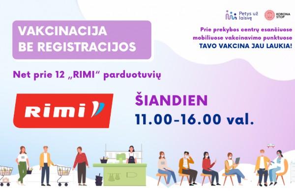 """Šiandien pasiskiepyti be išankstinės registracijos galima prie """"RIMI"""""""