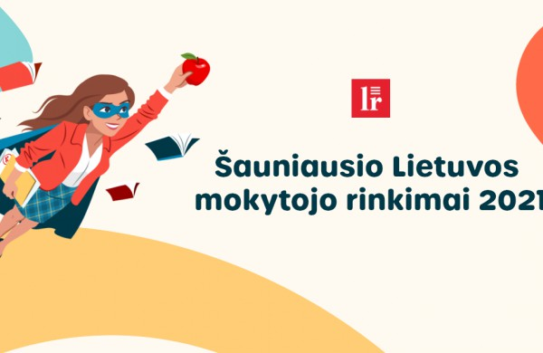 Šauniausio Lietuvos mokytojo rinkimuose - ir Jonavos krašte dirbančios pedagogės: kviečiame palaikyti