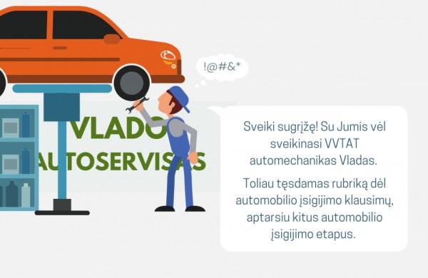 Atmintinės: automobilio įsigijimo etapai ir ką reikia patikrinti prieš įsigyjant  automobilį?